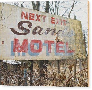 Sands Motel Wood Print by Todd Sherlock