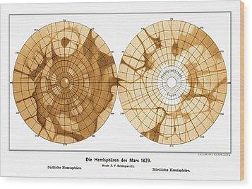 Schiaparelli's Map Of Mars, 1879 Wood Print by Detlev Van Ravenswaay