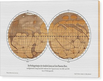 Schiaparelli's Map Of Mars, 1882-1888 Wood Print by Detlev Van Ravenswaay