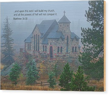 Scripture And Picture Matthew 16 18 Wood Print by Ken Smith