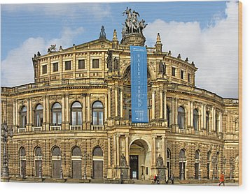 Semper Opera House Dresden Wood Print by Christine Till