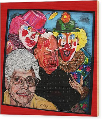 Send In The Clowns Wood Print by Karen Elzinga
