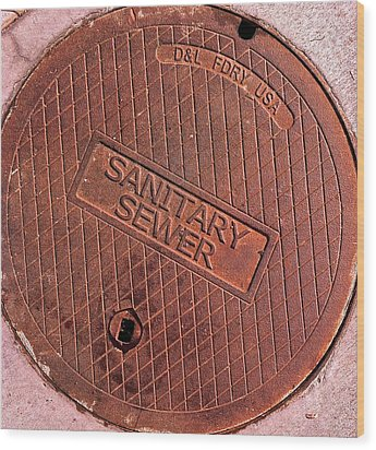 Wood Print featuring the photograph Sewer Cover by Bill Owen