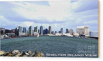 Shelter Island Ca View Wood Print by RJ Aguilar