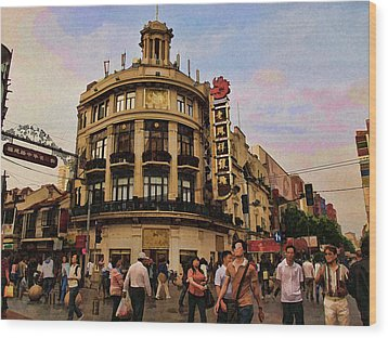 Shopping On The Bund - Shanghai China Wood Print by Helaine Cummins