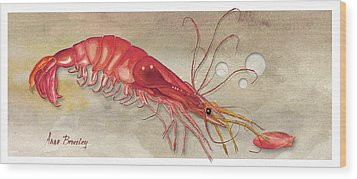 Wood Print featuring the painting Shrimp With Red Shell by Anne Beverley-Stamps