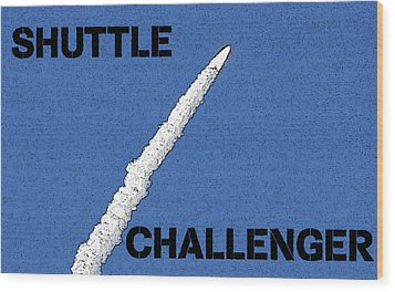 Shuttle Challenger  Wood Print by David Lee Thompson
