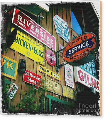 Wood Print featuring the photograph Signs Of A Great Place by Nina Prommer