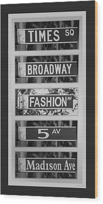 Signs Of New York In Black And White Wood Print by Rob Hans