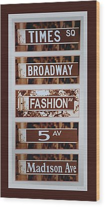 Signs Of New York Wood Print by Rob Hans