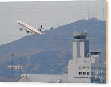 Singapore Airlines Jet Airplane Over The San Francisco International Airport Sfo Air Control Tower Wood Print by Wingsdomain Art and Photography