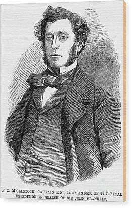 Sir Francis L. Mcclintock Wood Print by Granger