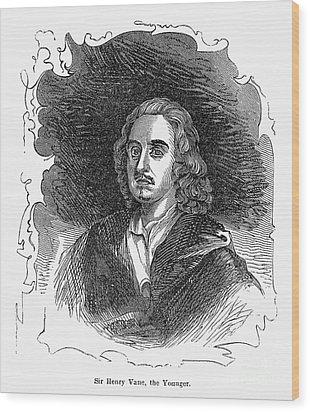 Sir Henry Vane (1613-1662) Wood Print by Granger