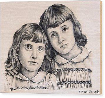 Sisters Wood Print by Carmen Del Valle
