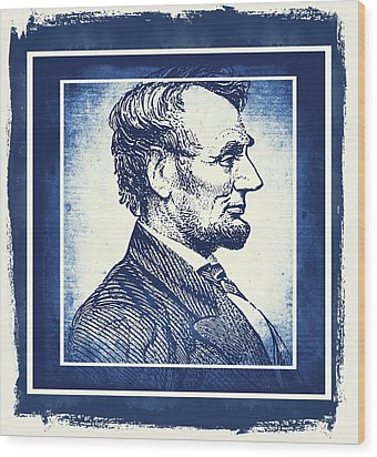 Sixteenth President Blue Wood Print by Angelina Vick