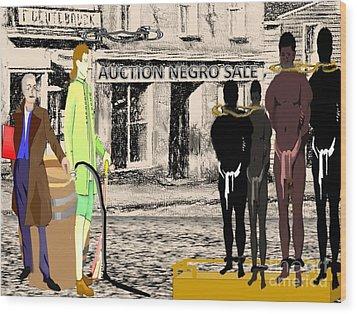 Slave Auction Wood Print by Belinda Threeths