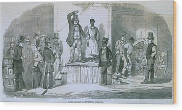 Slave Auction In Richmond, Virginia Wood Print by Everett