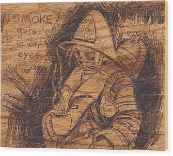 Smoke Gets In Your Eyes Wood Print by Canis Canon