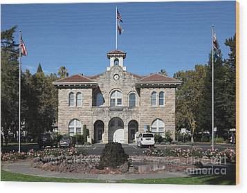 Sonoma City Hall - Downtown Sonoma California - 5d19260 Wood Print by Wingsdomain Art and Photography