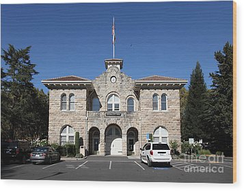 Sonoma City Hall - Downtown Sonoma California - 5d19265 Wood Print by Wingsdomain Art and Photography