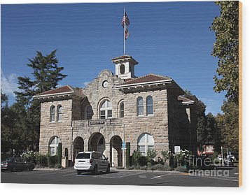 Sonoma City Hall - Downtown Sonoma California - 5d19266 Wood Print by Wingsdomain Art and Photography