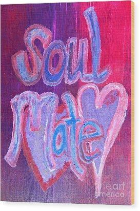 Soul Mate Wood Print