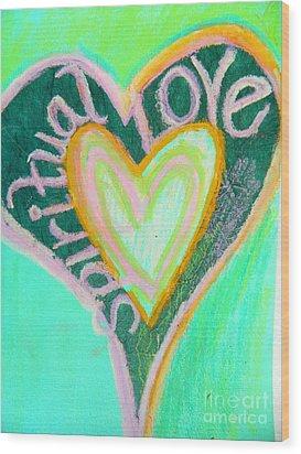 Spiritual Love Wood Print