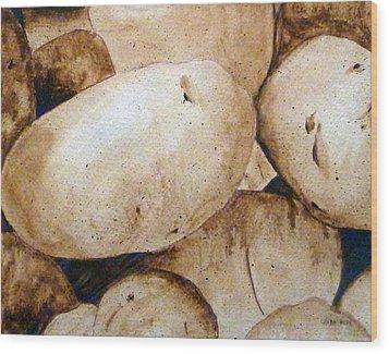 Spuds Wood Print by Linda Pope