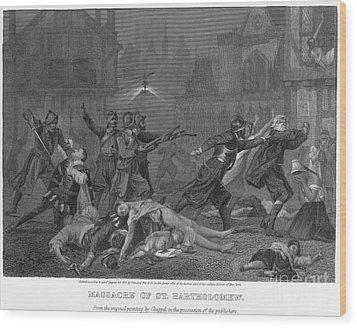 St Bartholomews Massacre Wood Print by Granger