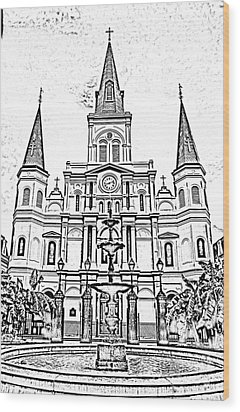 St Louis Cathedral And Fountain Jackson Square French Quarter New Orleans Photocopy Digital Art Wood Print by Shawn O'Brien