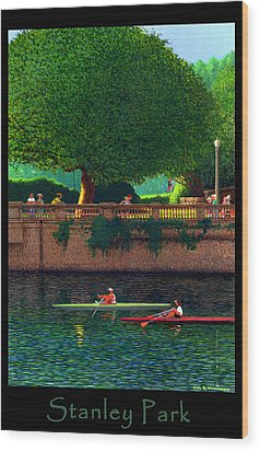 Stanley Park Scullers Poster Wood Print by Neil Woodward