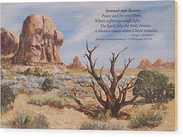 Wood Print featuring the painting Stressed Into Beauty With Poem by George Richardson