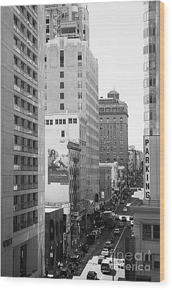 Sutter Street West View . Black And White Photograph 7d7506 Wood Print by Wingsdomain Art and Photography