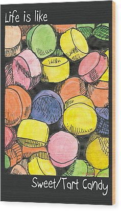 Wood Print featuring the drawing Sweet Tart Candy by Ana Tirolese
