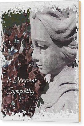 Sympathy Angel Card Wood Print by Cindy Wright