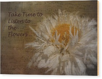 Take Time Wood Print by Cindy Wright