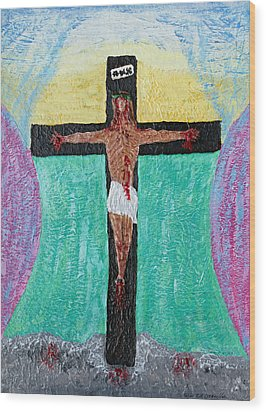 Thank God For Good Friday Nineteen Ninety Nine Wood Print by Carl Deaville