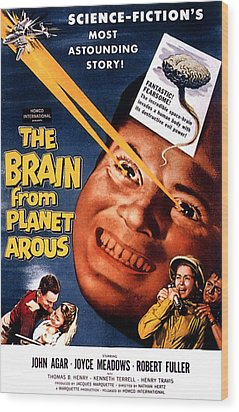 The Brain From Planet Arous, Center Wood Print by Everett