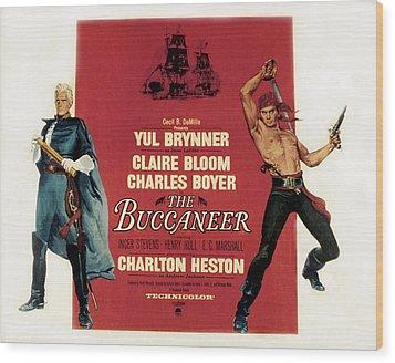 The Buccaneer, Charlton Heston, Yul Wood Print by Everett