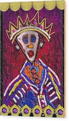 The Clown King Wood Print