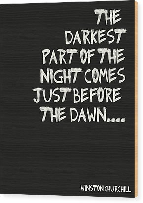 The Darkest Part Of The Night Wood Print by Georgia Fowler