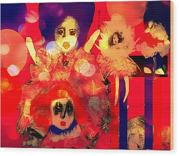 Wood Print featuring the digital art The Dolls Are Out by Rc Rcd