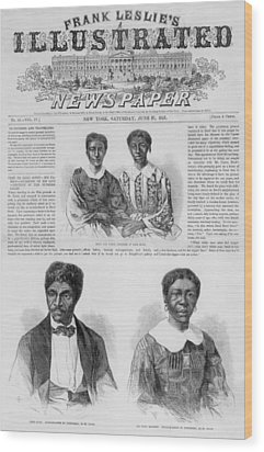 The Dred Scott Family On The Front Page Wood Print by Everett