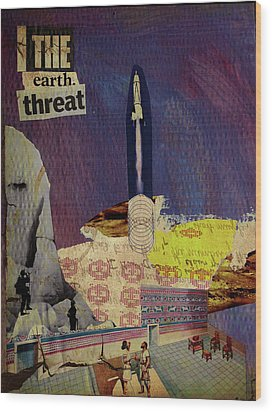 The Earth Threat Wood Print by Adam Kissel