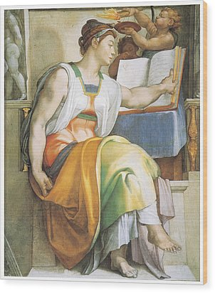 The Erythraean Sibyl Wood Print by Michelangelo Buonarroti
