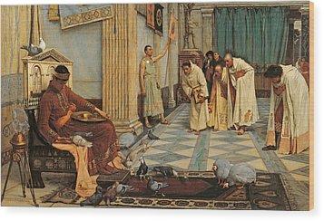 The Favourites Of Emperor Honorius Wood Print by John William Waterhouse