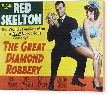 The Great Diamond Robbery, Red Skelton Wood Print by Everett