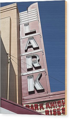 The Lark Theater In Larkspur California - 5d18489 Wood Print by Wingsdomain Art and Photography