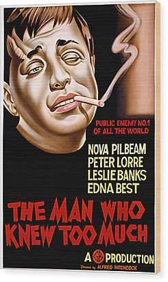 The Man Who Knew Too Much, Peter Lorre Wood Print by Everett