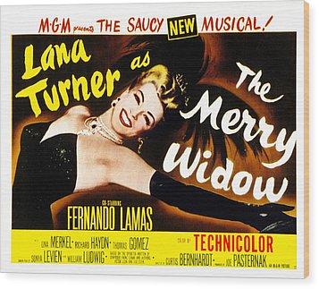 The Merry Widow, Lana Turner, 1952 Wood Print by Everett